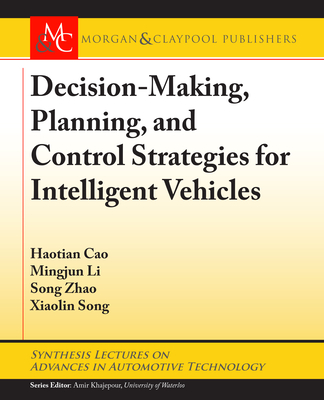 Decision Making, Planning, and Control Strategies for Intelligent Vehicles-cover