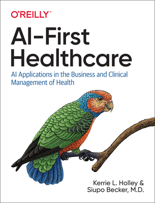 Ai-First Healthcare: AI Applications in the Business and Clinical Management of Health