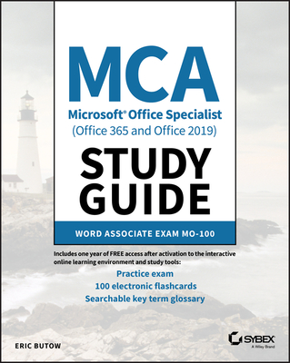 MCA Microsoft Office Specialist (Office 365 and Office 2019) Study Guide: Word Associate Exam Mo-100-cover