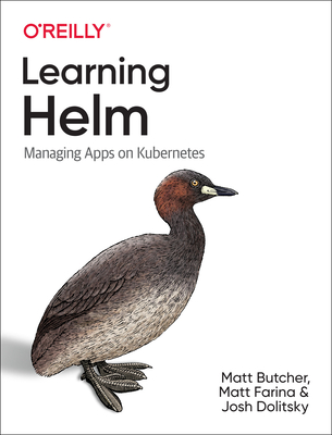 Learning Helm: Managing Apps on Kubernetes-cover