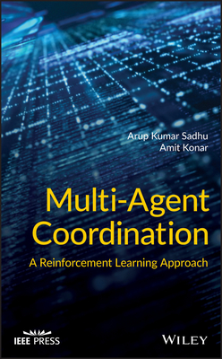 Multi-Agent Coordination: A Reinforcement Learning Approach-cover