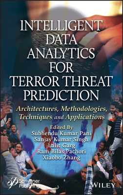 Intelligent Data Analytics for Terror Threat Prediction: Architectures, Methodologies, Techniques, and Applications-cover
