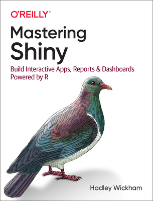 Mastering Shiny: Build Interactive Apps, Reports, and Dashboards Powered by R-cover