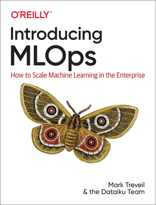 Introducing Mlops: How to Scale Machine Learning in the Enterprise-cover