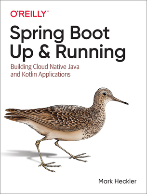 Spring Boot: Up and Running: Building Cloud Native Java and Kotlin Applications-cover