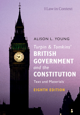 Turpin and Tomkins' British Government and the Constitution: Text and Materials-cover