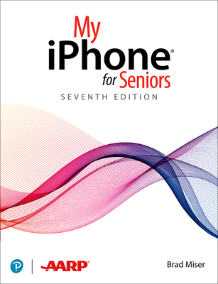 My iPhone for Seniors (Covers All iPhone Running IOS 14, Including the New Series 12 Family)-cover