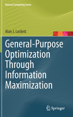 General-Purpose Optimization Through Information Maximization-cover