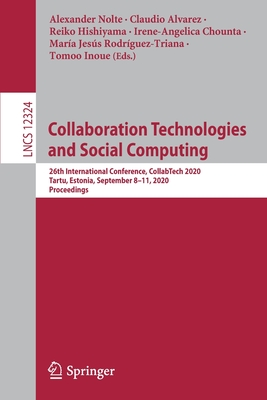 Collaboration Technologies and Social Computing: 26th International Conference, Collabtech 2020, Tartu, Estonia, September 8-11, 2020, Proceedings-cover