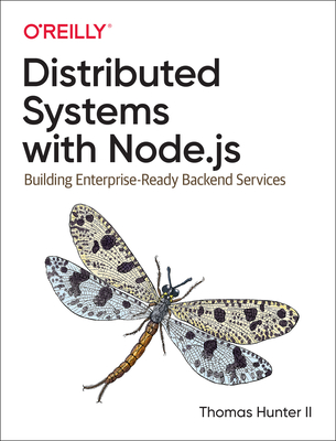 Distributed Systems with Node.Js: Building Enterprise-Ready Backend Services-cover