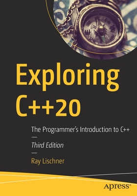 Exploring C++20: The Programmer's Introduction to C++-cover