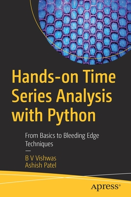Hands-On Time Series Analysis with Python: From Basics to Bleeding Edge Techniques-cover