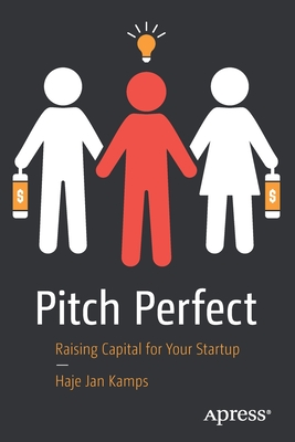 Pitch Perfect: Raising Capital for Your Startup-cover