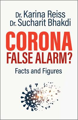 Corona, False Alarm?: Facts and Figures-cover