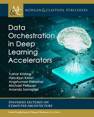 Data Orchestration in Deep Learning Accelerators-cover