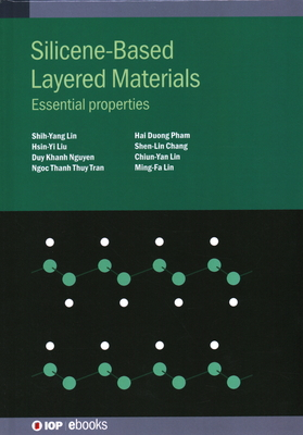 Silicene-Based Layered Materials: Essential properties