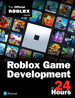Sam Teach Yourself Roblox Game Development in 24 Hours: The Official Roblox Guide-cover