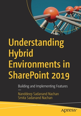 Understanding Hybrid Environments in Sharepoint 2019: Building and Implementing Features-cover