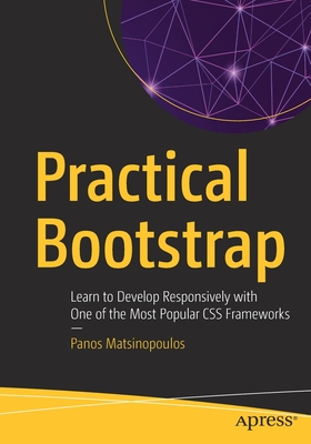 Practical Bootstrap: Learn to Develop Responsively with One of the Most Popular CSS Frameworks-cover