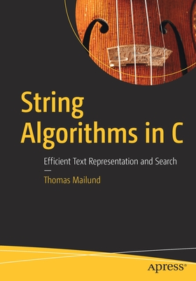String Algorithms in C: Efficient Text Representation and Search-cover