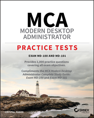 MCA Modern Desktop Administrator Practice Tests: Exam MD-100 and MD-101-cover