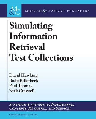 Simulating Information Retrieval Test Collections-cover