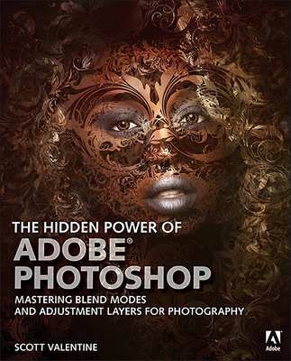 The Hidden Power of Adobe Photoshop: Mastering Blend Modes and Adjustment Layers for Photography-cover