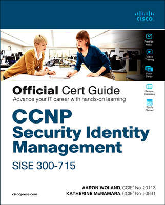 CCNP Security Identity Management Sise 300-715 Official Cert Guide-cover