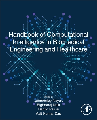 Handbook of Computational Intelligence in Biomedical Engineering and Healthcare-cover