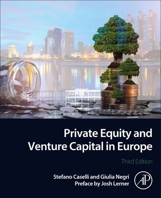 Private Equity and Venture Capital in Europe: Markets, Techniques, and Deals-cover