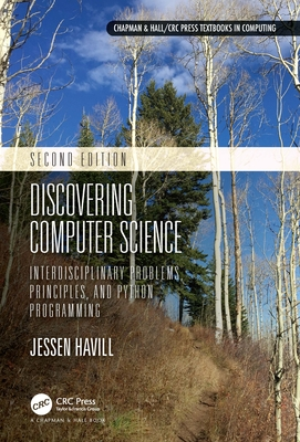 Discovering Computer Science: Interdisciplinary Problems, Principles, and Python Programming-cover
