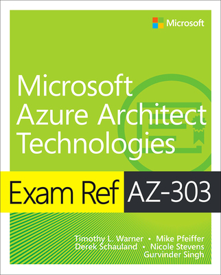 Exam Ref Az-303 Microsoft Azure Architect Technologies-cover