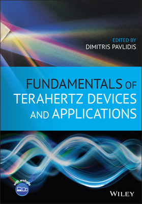 Fundamentals of Terahertz Devices and Applications-cover