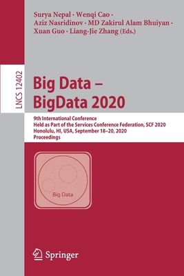 Big Data - Bigdata 2020: 9th International Conference, Held as Part of the Services Conference Federation, Scf 2020, Honolulu, Hi, Usa, Septemb-cover