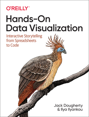 Hands-On Data Visualization: Interactive Storytelling from Spreadsheets to Code-cover