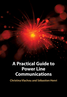 A Practical Guide to Power Line Communications-cover