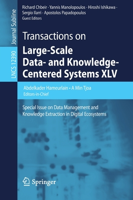 Transactions on Large-Scale Data- And Knowledge-Centered Systems XLV: Special Issue on Data Management and Knowledge Extraction in Digital Ecosystems-cover