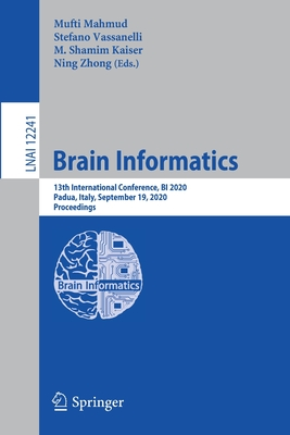 Brain Informatics: 13th International Conference, Bi 2020, Padua, Italy, September 19, 2020, Proceedings-cover