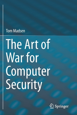 The Art of War for Computer Security