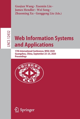 Web Information Systems and Applications: 17th International Conference, Wisa 2020, Guangzhou, China, September 23-25, 2020, Proceedings-cover