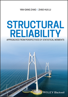Structural Reliability: Approaches from Perspectives of Statistical Moments-cover