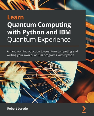 Learn Quantum Computing with Python and IBM Quantum Experience-cover