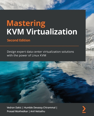 Mastering KVM Virtualization - Second Edition-cover