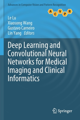 Deep Learning and Convolutional Neural Networks for Medical Imaging and Clinical Informatics-cover