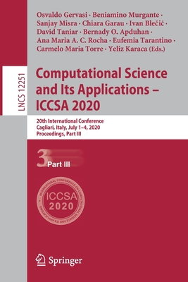 Computational Science and Its Applications - Iccsa 2020: 20th International Conference, Cagliari, Italy, July 1-4, 2020, Proceedings, Part III-cover