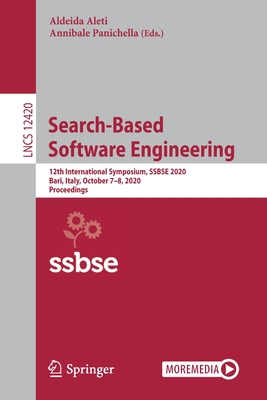 Search-Based Software Engineering: 12th International Symposium, Ssbse 2020, Bari, Italy, October 7-8, 2020, Proceedings-cover