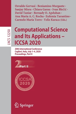 Computational Science and Its Applications - Iccsa 2020: 20th International Conference, Cagliari, Italy, July 1-4, 2020, Proceedings, Part II-cover