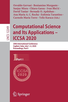 Computational Science and Its Applications - Iccsa 2020: 20th International Conference, Cagliari, Italy, July 1-4, 2020, Proceedings, Part I-cover