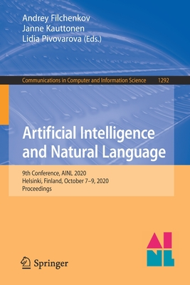 Artificial Intelligence and Natural Language: 9th Conference, Ainl 2020, Helsinki, Finland, October 7-9, 2020, Proceedings-cover
