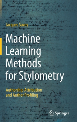 Machine Learning Methods for Stylometry: Authorship Attribution and Author Profiling-cover